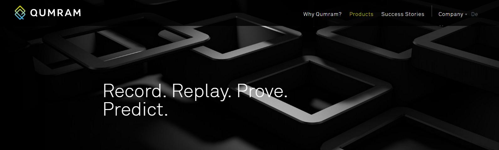 Qumram: Record. Replay. Preserve. Prove. Predict